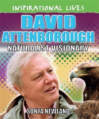 David Attenborough by Hachette Children's Books, Sonya Newland