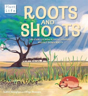 Roots and Shoots by Judith Heneghan