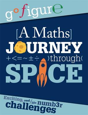 A Maths Journey Through Space by Anne Rooney