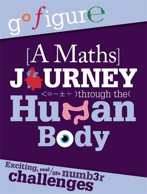 A Maths Journey through the Human Body by Anne Rooney