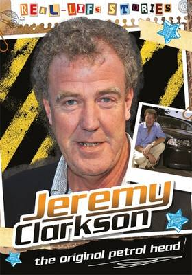 Jeremy Clarkson The Original Petrol Head by Hettie Bingham