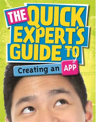 The Quick Expert's Guide to Creating an App by Chris Martin