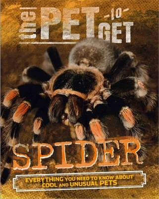 The Pet to Get: Spider by Rob Colson