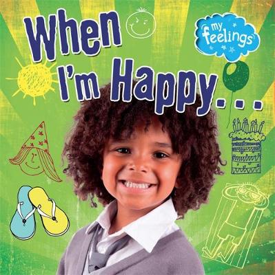 When I'm Happy by Moira Butterfield