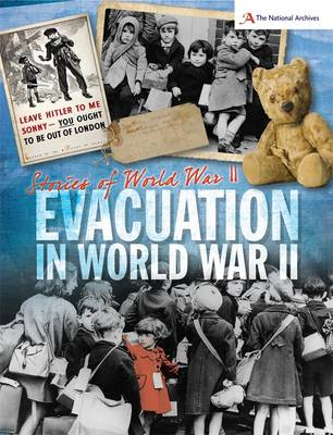 Evacuation in World War II by A. J. Stones