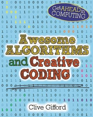 Awesome Algorithms & Creative Coding by Clive Gifford