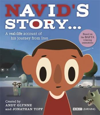 Navid's Story - A Journey from Iran by Andy Glynne