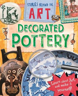 Decorated Pottery by Louise Spilsbury