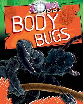 Body Bugs by Richard Spilsbury