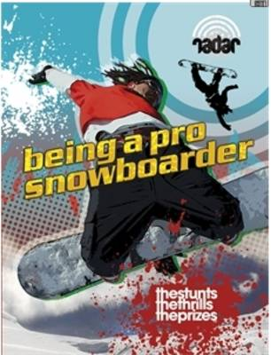 Being a Pro Snowboarder by Cindy Kleh