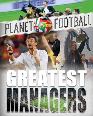 Greatest Managers by Clive Gifford