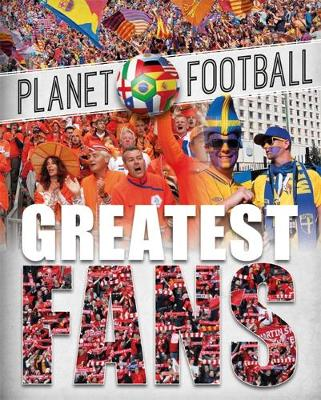 Greatest Fans by Clive Gifford