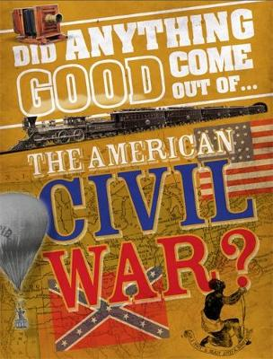 The American Civil War? by Philip Steele