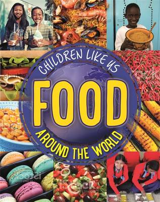 Food Around the World by Moira Butterfield