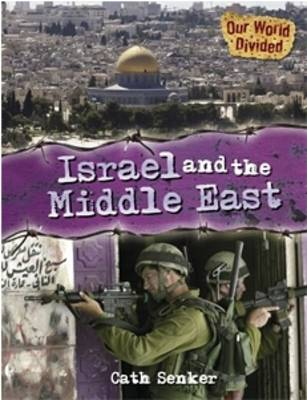 Israel and the Middle East by Cath Senker