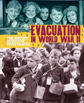 Evacuation in World War II by Martin Parsons