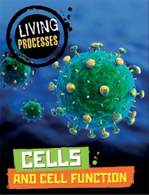Cells and Cell Function by Carol Ballard