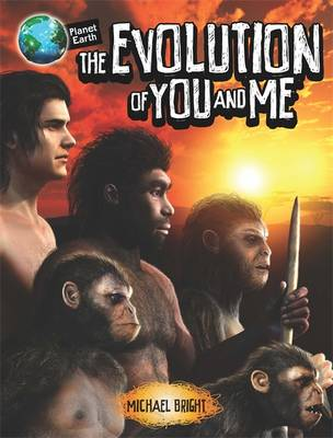 The Evolution of You and Me by Michael Bright