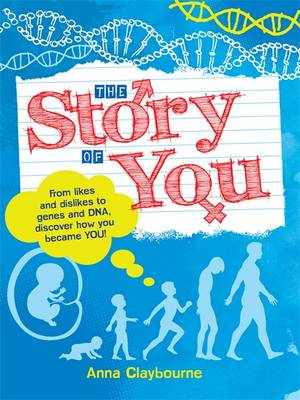 The Story of You by Anna Claybourne