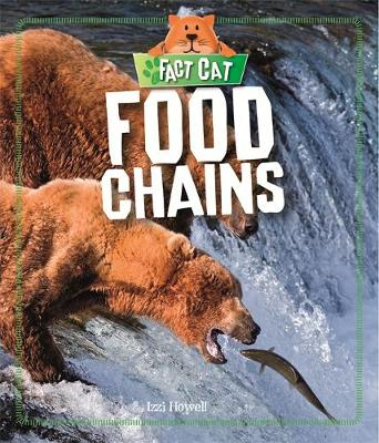 Food Chains by Izzi Howell