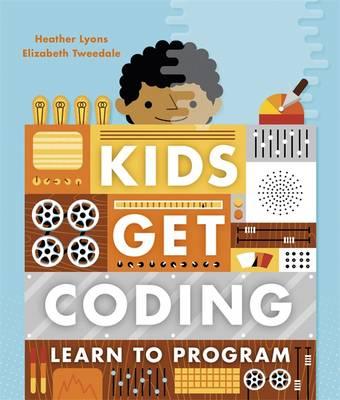 Learn to Program by Heather Lyons, Elizabeth Tweedale