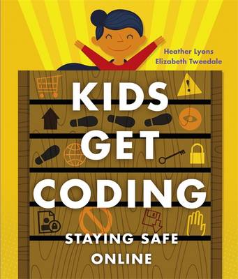 Staying Safe Online by Heather Lyons, Elizabeth Tweedale