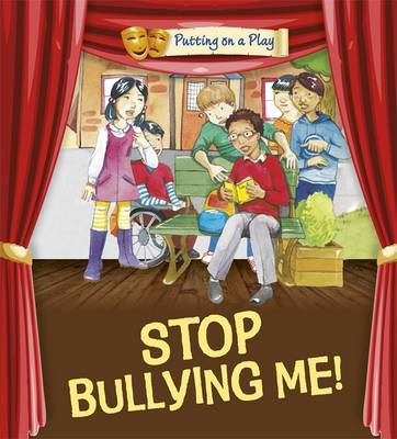 Stop Bullying Me! by Jenny Powell