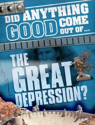 the Great Depression? by Emma Marriott
