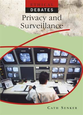Privacy and Surveillance by Cath Senker