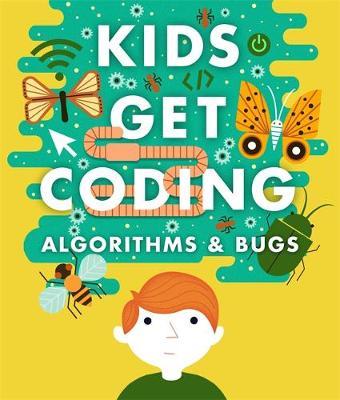 Algorithms and Bugs by Heather Lyons, Elizabeth Tweedale