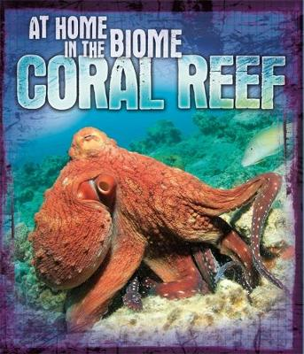 Coral Reef by Louise Spilsbury, Richard Spilsbury
