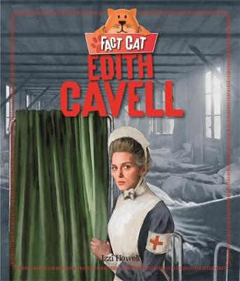 Edith Cavell by Izzi Howell