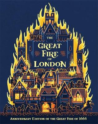 The Great Fire of London Anniversary Edition of the Great Fire of 1666 by Emma Adams