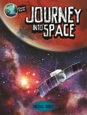 Journey into Space by Michael Bright