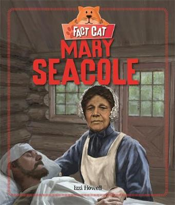 Mary Seacole by Izzi Howell