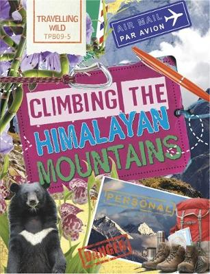 Climbing the Himalayan Mountains by Sonya Newland