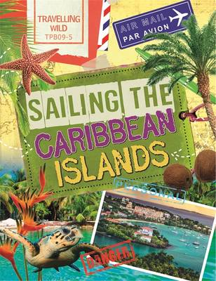 Sailing the Caribbean Islands by Sonya Newland