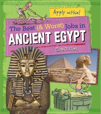 Ancient Egypt by Clive Gifford