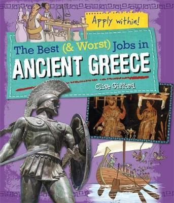 Ancient Greece by Clive Gifford