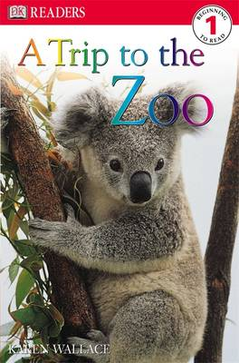 A Trip to the Zoo by Karen Wallace