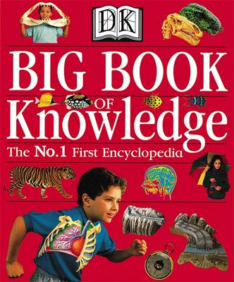 The Big Book of Knowledge by DK