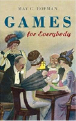 Games for Everybody by May C. Hofman