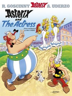 Asterix and the Actress by Albert Uderzo, Rene Goscinny