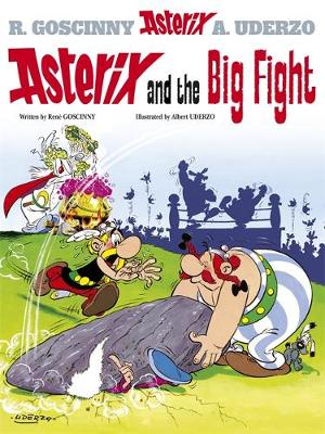 Asterix and the Big Fight Album 7 by Rene Goscinny
