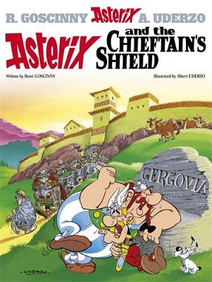 Asterix and the Chieftain's Shield Album 11 by Rene Goscinny