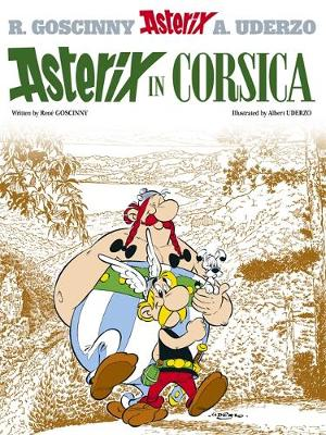 Asterix in Corsica Album 20 by Rene Goscinny