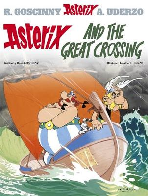 Asterix and the Great Crossing Album 22 by Rene Goscinny