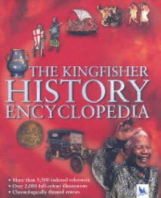 The Kingfisher History Encyclopedia by Julian Holland, Norman Brooke