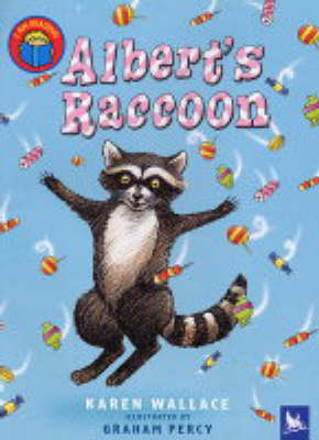 Albert's Raccoon by Karen Wallace