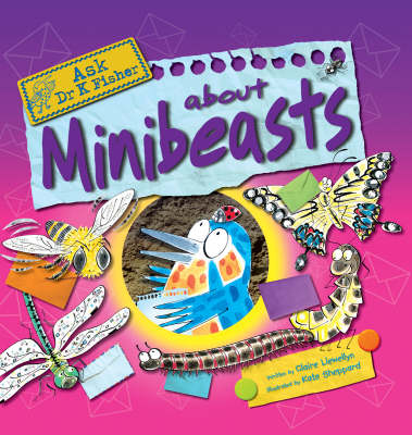Minibeasts by Claire Llewellyn